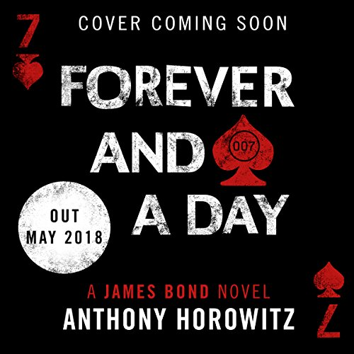 Forever and a Day                   Written by:                                                                                                                                 Anthony Horowitz                               Narrated by:                                                                                                                                 Matthew Goode                      Length: 7 hrs and 40 mins     Not rated yet     Overall 0.0