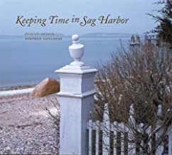 Keeping Time in Sag Harbor (Center Books on American Places (Paperback))