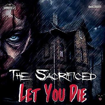 Let You Die