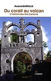 Du corail au volcan - Histoire des îles Comores