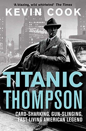 Titanic Thompson: The Man Who Bet on Everything (English Edition)