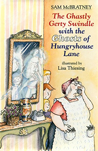 The Ghastly Gerty Swindle With the Ghosts of Hungryhouse Lane (English Edition)