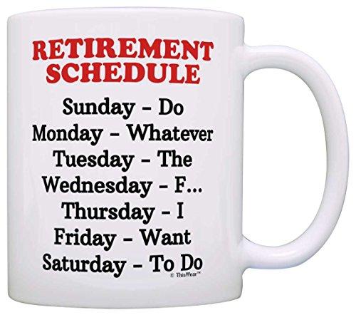 Retirement Gag Gift Retirement Schedule Calendar Office Humor Coworker Gift Coffee Mug Tea Cup White
