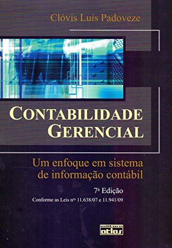 Contabilidade Gerencial: Um Enfoque Em Sistema De Informação Contábil