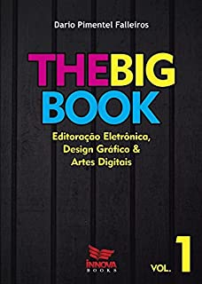 The Big Book: Editoração eletrônica, design gráfico e artes digitais