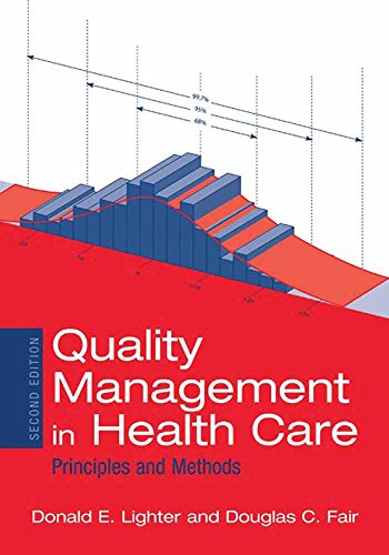 Download Quality Management in Health Care: Principles and Methods 0763732184