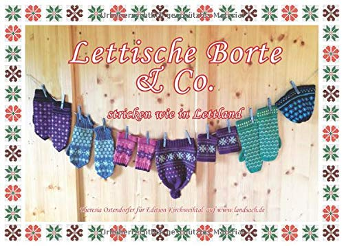 Lettische Borte & Co.: Stricken wie in Lettland (Bayerisch stricken)