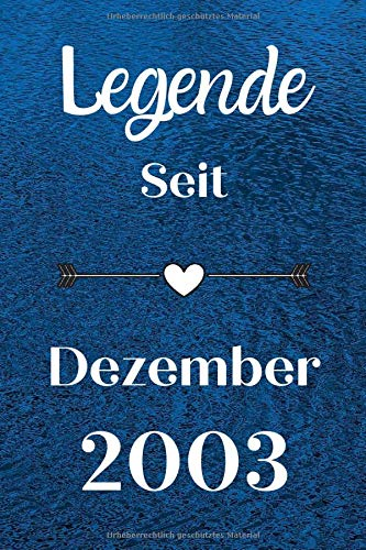 Legende seit Dezember 2003: Notizbuch a5 liniert softcover geburtstag geschenkideen frauen Männer,Lustige Geburtstagsgeschenk für Bruder Schwester Freunde kollege, geburtstag 17 jahre