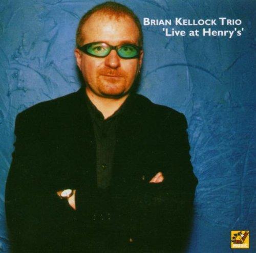 Brian Kellock Trio Live at Henry's