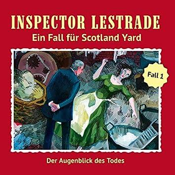 Ein Fall für Scotland Yard,Fall 1: Der Augenblick des Todes
