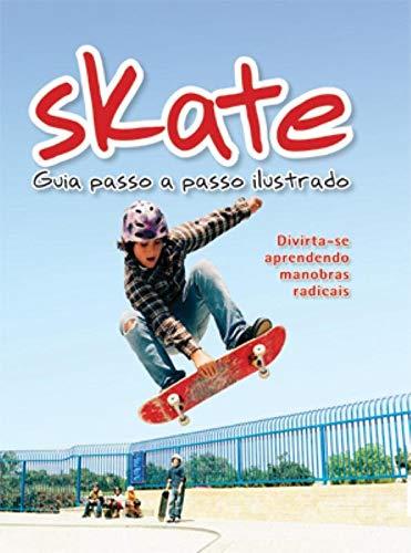 Skate : Guia passo a passo ilustrado