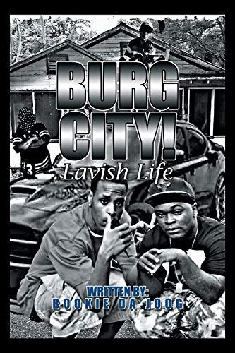 Burg City!: Lavish Life