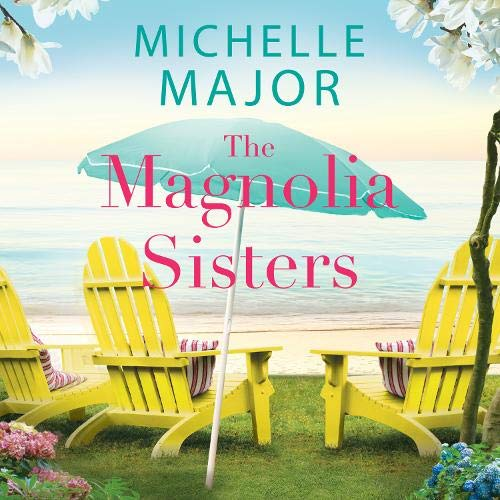 The Magnolia Sisters Audiobook By Michelle Major cover art