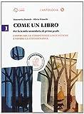 Come un libro. Costruire le competenze linguistiche e vivere la cittadinanza-Il quaderno d...