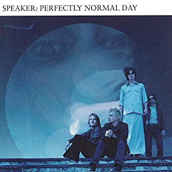 Perfectly Normal Day