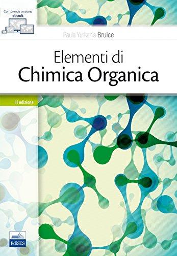 Elementi di chimica organica. Con Contenuto digitale (fornito elettronicamente)