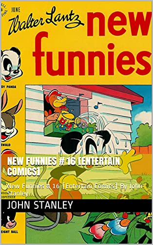 New Funnies # 16 [Entertain Comics]: New Funnies # 16 [Entertain Comics] By John Stanley (Top Funniest Comics [Entertainment]) (English Edition)