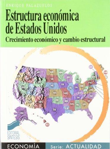 Estructura económica de EE UU (Síntesis economía. Economía y actualidad nº 13)