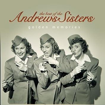 The Best of the Andrews Sisters… Golden Memories