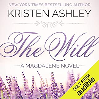 The Will                   By:                                                                                                                                 Kristen Ashley                               Narrated by:                                                                                                                                 Hollis McCarthy                      Length: 24 hrs     3,489 ratings     Overall 4.2