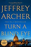 Turn a Blind Eye (William Warwick Novels) (English Edition)