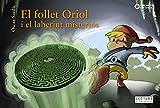 El follet Oriol i el laberint misteriós (Llibres infantils i juvenils - Sopa de contes - El follet Oriol)