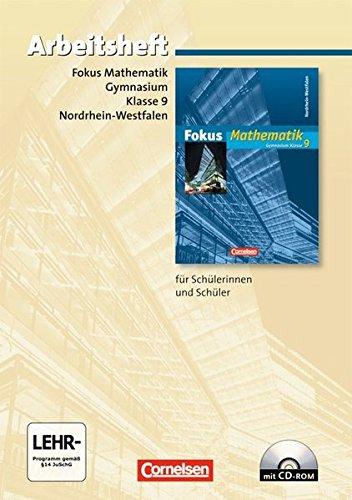 Fokus Mathematik - Nordrhein-Westfalen - Bisherige Ausgabe: 9. Schuljahr - Arbeitsheft mit eingelegten Lösungen und CD-ROM
