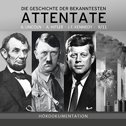 Couverture de Attentate - Die Geschichte der Bekanntesten