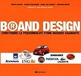 Brand Design - Construire la personnalité d'une marque gagnante - De Boeck - 26/02/2008