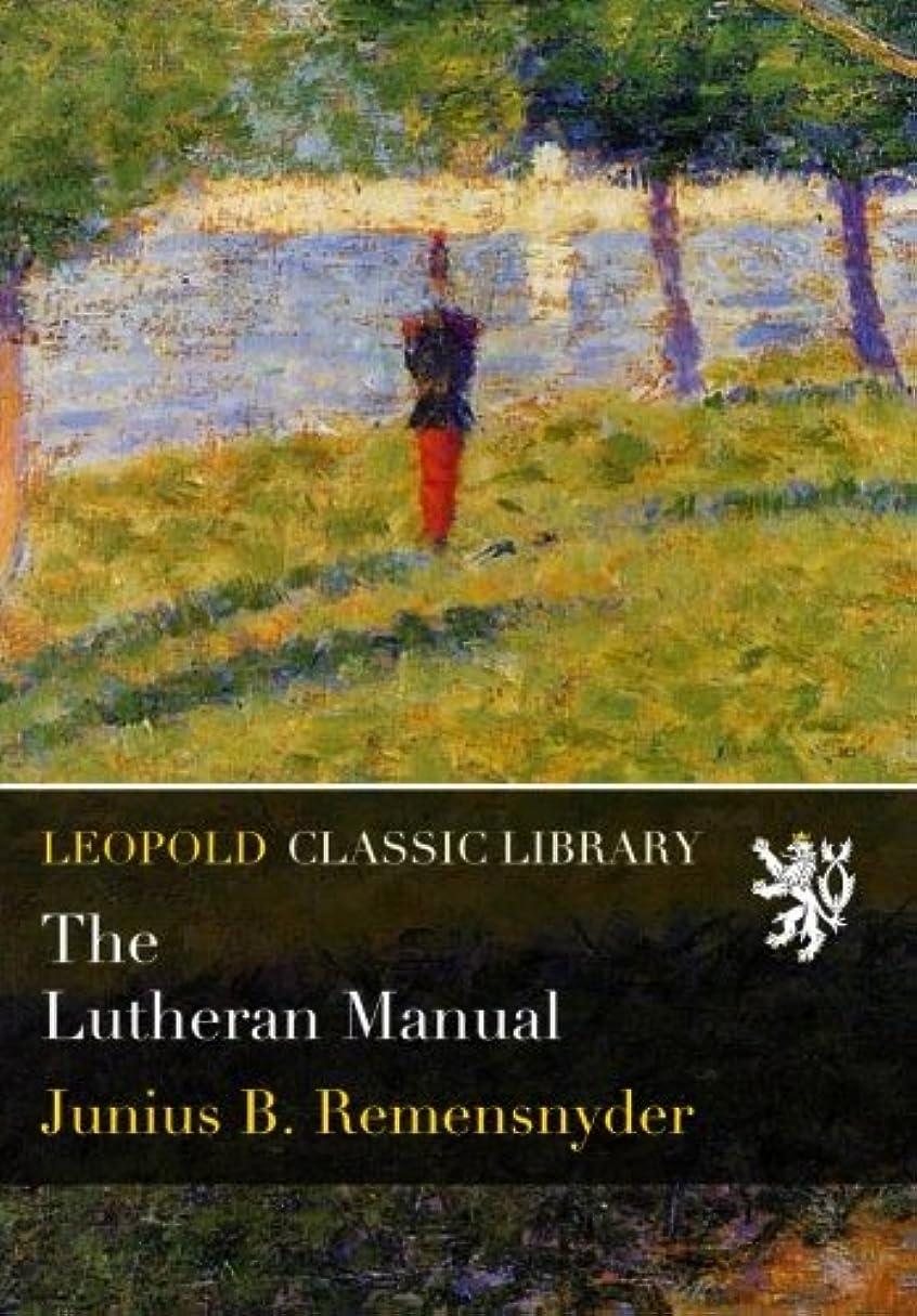 娘ドリル落ち着くThe Lutheran Manual