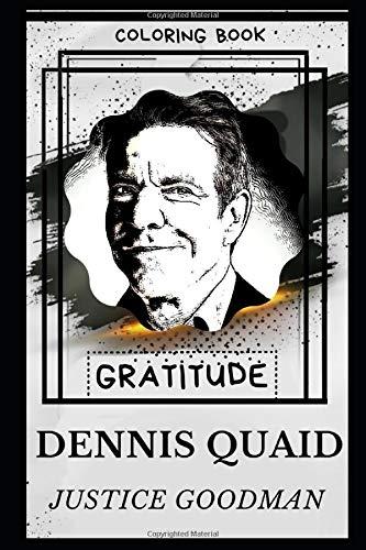 Dennis Quaid Gratitude Coloring Book (Dennis Quaid Gratitude Coloring Books, Band 0)