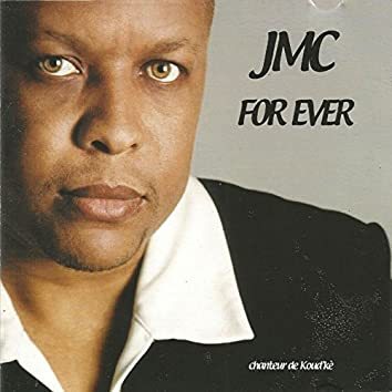 JMC forever (Chanteur de koud kè)