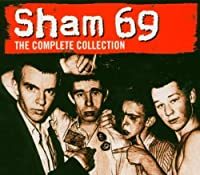 Complete Collection by Sham 69