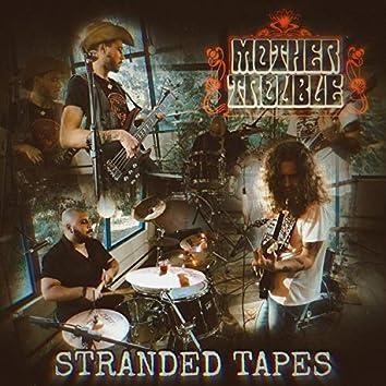 Stranded Tapes (Live)