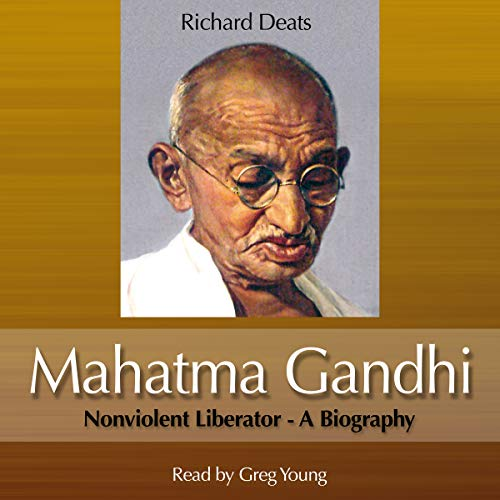 Mahatma Gandhi: Non-Violent Liberator audiobook cover art