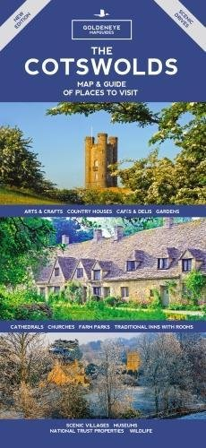 The Cotswolds Map & Guide: Of Places to Visit (Goldeneye Mapguides, Band 1)