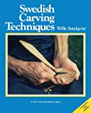 Swedish Carving Techniques (Fine Woodworking)