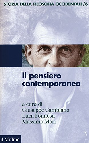 Storia della filosofia occidentale. Il pensiero contemporaneo (Vol. 6)