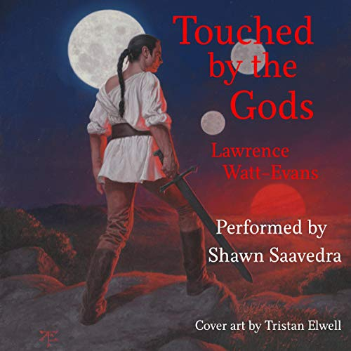 Touched by the Gods Audiobook By Lawrence Watt-Evans cover art