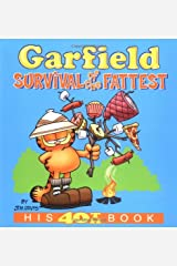 Garfield: Survival of the Fattest: His 40th Book ペーパーバック