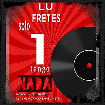 Solo 1 Tango. Nada (COVER)