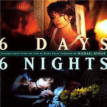 Six Days, Six Nights
