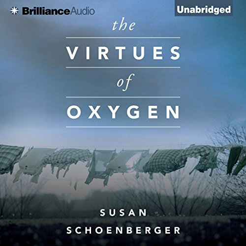 The Virtues of Oxygen audiobook cover art