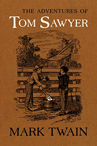 The Adventures of Tom Sawyer: The Authoritative Text with Original Illustrations