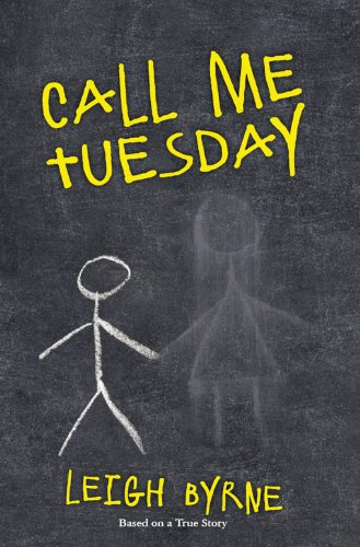 Book: Call Me Tuesday by Leigh Byrne