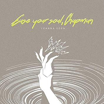 Ease Your Soul, Chapman