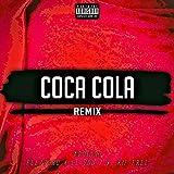 Coca Cola (Remix) [Explicit]