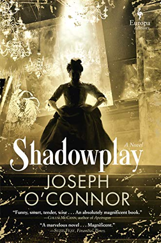 Shadowplay: A Novel