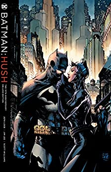Batman: Hush 15th Anniversary Deluxe Edition (Batman (1940-2011)) by [Jeph Loeb, Jim Lee, Scott Williams]
