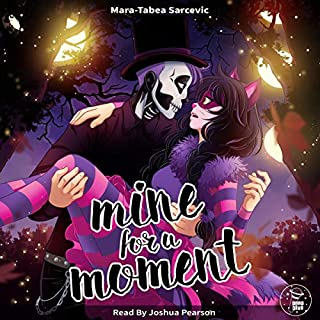 Mine for a Moment                   Written by:                                                                                                                                 Mara-Tabea Sarcevic                               Narrated by:                                                                                                                                 Joshua Pearson                      Length: 49 mins     Not rated yet     Overall 0.0
